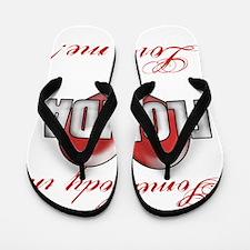 Somebody In Florida Loves Me Flip Flops