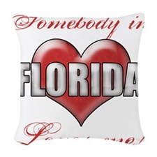 Somebody In Florida Loves Me Woven Throw Pillow