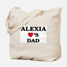 Alexia loves dad Tote Bag