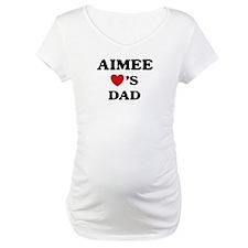 Aimee loves dad Shirt