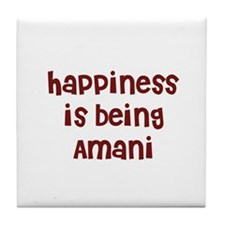 happiness is being Amani Tile Coaster