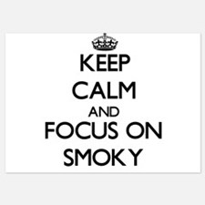 Keep Calm and focus on Smoky Invitations