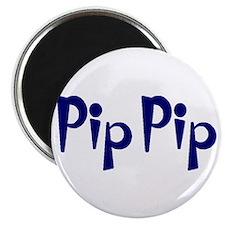 Pip Pip Magnet