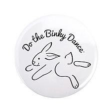 "DO THE BINKY DANCE in black 3.5"" Button"