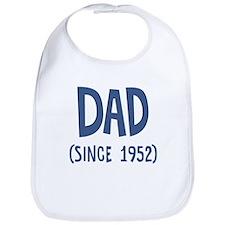 Dad since 1952 Bib