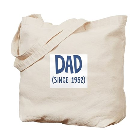 Dad since 1952 Tote Bag