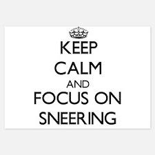 Keep Calm and focus on Sneering Invitations