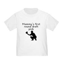 Mommys First Round Draft Pick Baseball T-Shirt