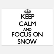 Keep Calm and focus on Snow Invitations