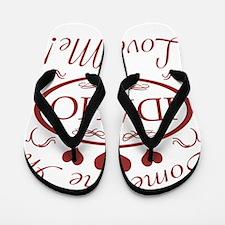 Somebody In Idaho Loves Me Flip Flops
