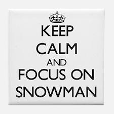 Keep Calm and focus on Snowman Tile Coaster
