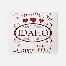 Somebody In Idaho Loves Me Throw Blanket