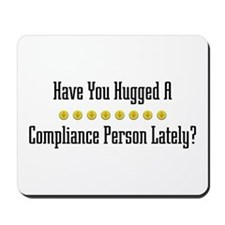 Hugged Compliance Person Mousepad