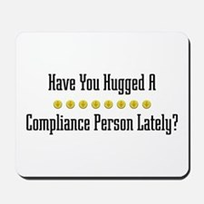 Hugged Compliance Person Mousepad
