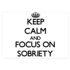 Keep Calm and focus on Sobriety Invitations
