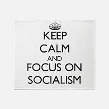 Keep Calm and focus on Socialism Throw Blanket