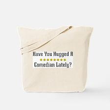 Hugged Comedian Tote Bag
