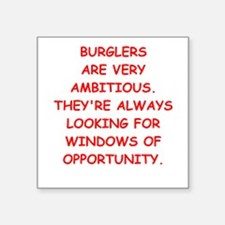 "burglars Square Sticker 3"" x 3"""