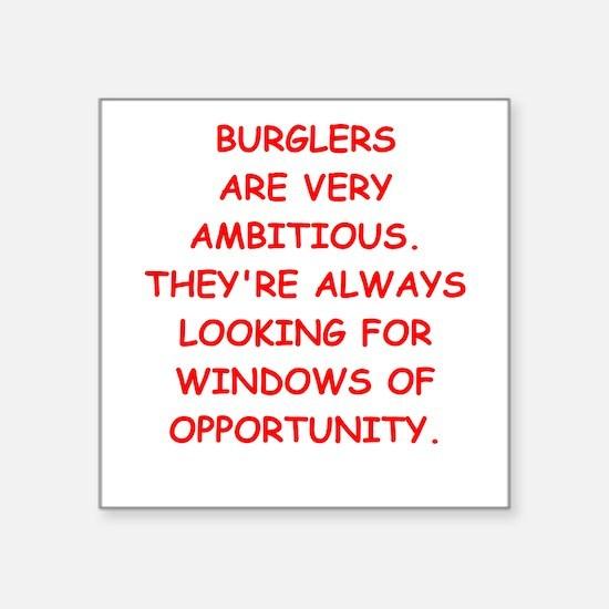 """burglars Square Sticker 3"""" x 3"""""""