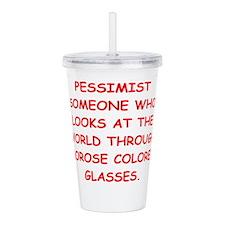 pessimist Acrylic Double-wall Tumbler