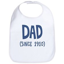 Dad since 1910 Bib
