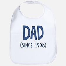 Dad since 1908 Bib