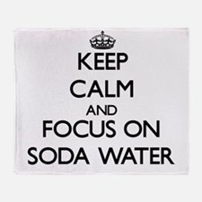 Keep Calm and focus on Soda Water Throw Blanket