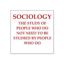 "sociology Square Sticker 3"" x 3"""