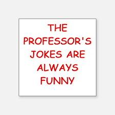 """professor Square Sticker 3"""" x 3"""""""