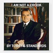 "i am not a crook Square Car Magnet 3"" x 3"""