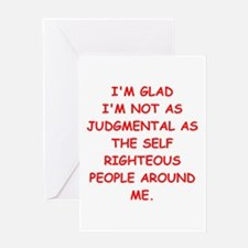 self righteous Greeting Card