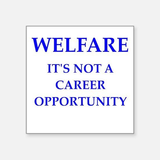 """welfare Square Sticker 3"""" x 3"""""""