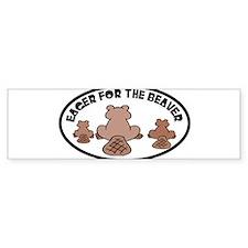 eager beaver Bumper Bumper Sticker