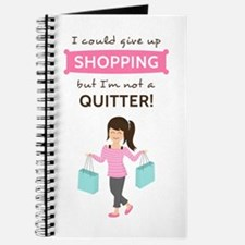 Funny Shopping Quote for Her Journal