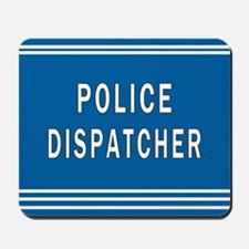 Police Dispatcher Blues Mousepad