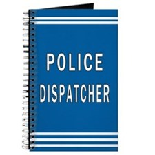Police Dispatcher Blues Journal
