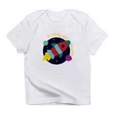Infinity And Beyond Infant T-Shirt
