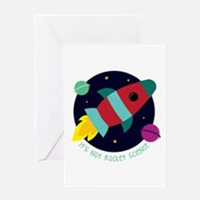 Its Not Rocket Science Greeting Cards