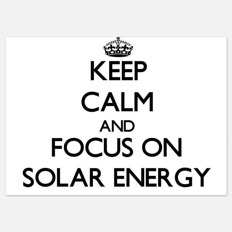 Keep Calm and focus on Solar Energy Invitations