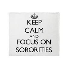 Keep Calm and focus on Sororities Throw Blanket