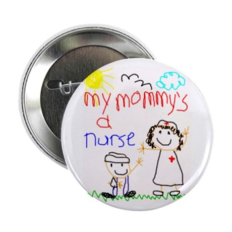 "Nurse Mommy! 2.25"" Button (100 pack)"
