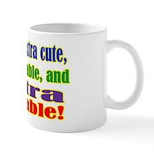 Yes, I'm extra Mug