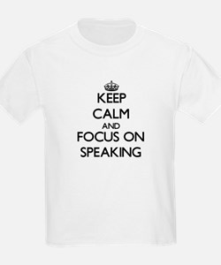 Keep Calm and focus on Speaking T-Shirt