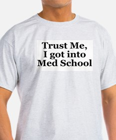 Med School T-Shirt