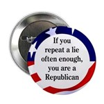 Repeat a Lie Button