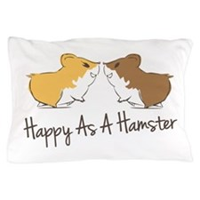 Happy Hamster Pillow Case