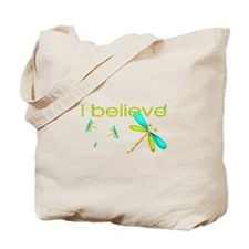 Dragonfly - I believe Tote Bag