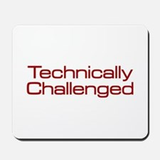Technically Challenged Mousepad