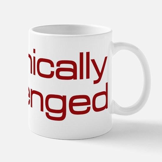 Technically Challenged Mug