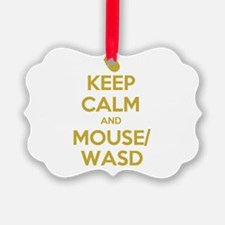 Keep Calm and Mouse WASD Ornament